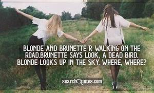 Brunette Quotes... Funny Blonde Quotes