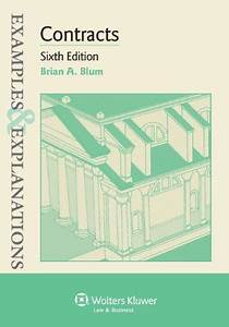Examples  U0026 Explanations  Contracts  Sixth Edition 6th Edition