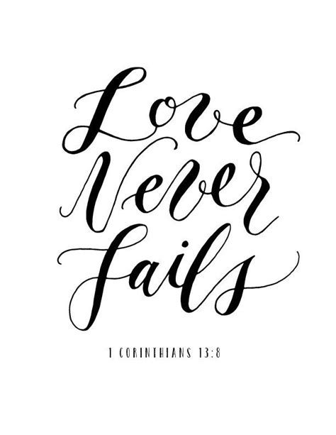 Love Never Fails | wesbsite photos | Bible verse calligraphy, Short bible verses, Short bible quotes