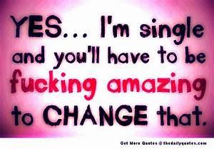 Yes-im-single-quote-saying-pic Photo by diamondchick86