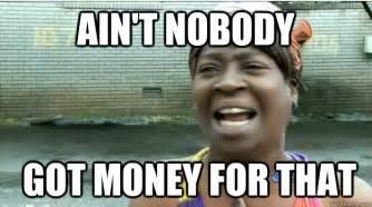 Image result for no money meme