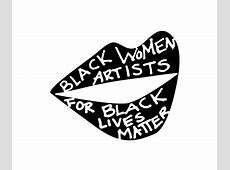 Black Women Artists for Black Lives Matter New Museum