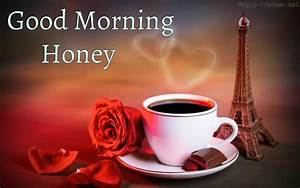 20 Good Morning Honey Wishes Picture - Happy Wishes