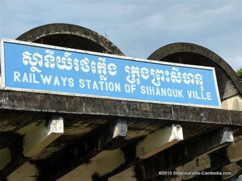 cambodian train schedule  sihanoukville kampot phnom