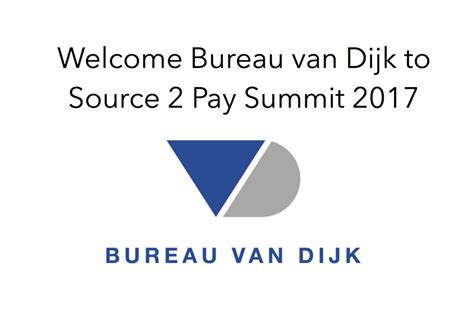 bureau dijk bruxelles bureau dijk to source 2 pay summit 2017 ebg