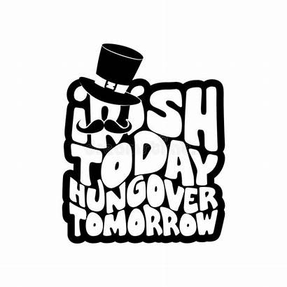 Hungover Irish Today Tomorrow