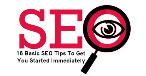 Basic Seo Guide by 18 Basic Seo Tips To Get You Started Immediately