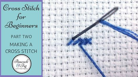cross stitch tutorial  beginners  stitching  cross