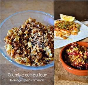 Recette Crumble Salé : recette crumble croustillant fromage pain et amande kaderick ~ Melissatoandfro.com Idées de Décoration