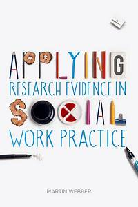 Applying Research Evidence in Social Work Practice ...