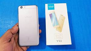 Vivo Y53 Unboxing  U0026 Hands On First Looks    Techtag