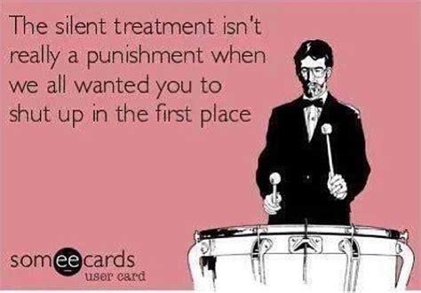 Silent Treatment Meme - quotes about the silent treatment quotesgram