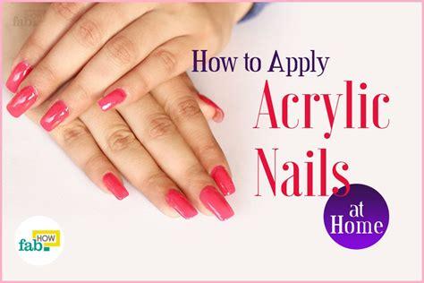 apply acrylic nails  home fab