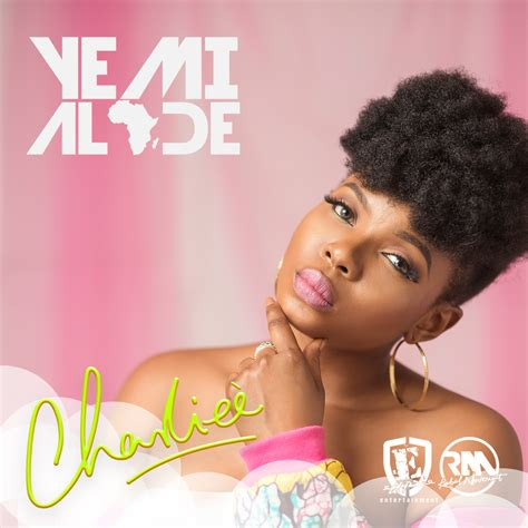 Download Yemi Alade Charliee Song, Mp3 & Music Video