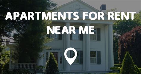 Apartments For Rent Near Me