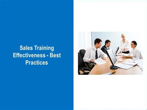 Sales Training Effectiveness  Best Practices Authorstream. Medical Office Appointment Scheduling Software. Vehicle Insurance Price 2011 Mercedes S Class. Credit And Debit Cards Easy Database Software. How To Design Web Sites Business Stock Images. Human Resource Recruiter Salary. Savings Account Payday Loans. Offer Health Insurance To Employees. Satellite Tag Management Poor Time Management
