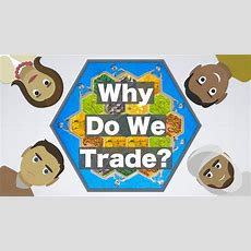 Why Do We Trade? Youtube