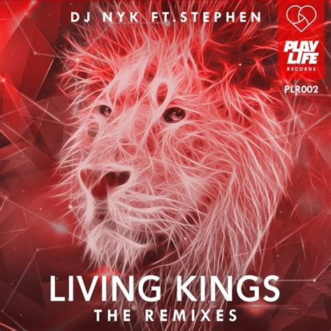 Dj Nyk Ft Stephen Living Kings R Flux Remix By Play