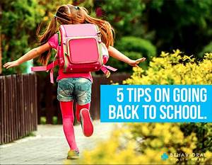 5 tips on going back to school behavioral health works