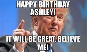 Happy Birthday Trump Believe Me