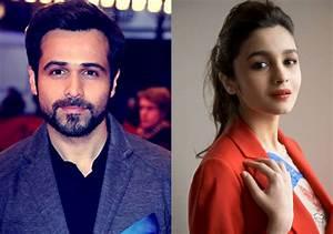 Emraan Hashmi just refused a movie opposite Alia Bhatt ...