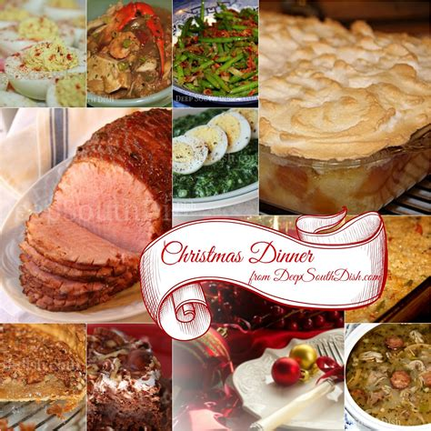 christmas dinner food ideas deep south dish southern christmas dinner menu and recipe ideas