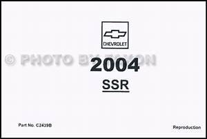 2004 Chevrolet Ssr Repair Shop Manual Factory Reprint 3