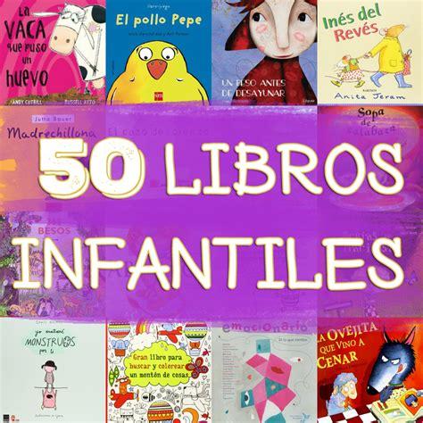 50 Libros Infantiles Para El Día Del Libro, Con Sorteo