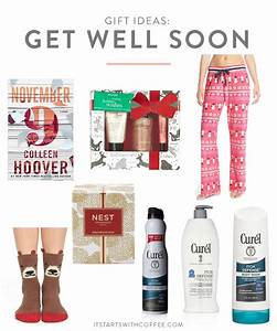 Gift Ideas: Get Well Soon - It Starts With Coffee - Blog ...