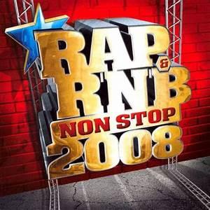 Rap  U0026 R U0026 39 N U0026 39 B Non Stop 2008
