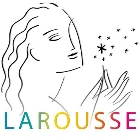 dictionnaire de cuisine larousse dictionnaire français dictionnaires larousse français