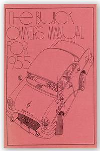 The Buick Owner U0026 39 S Manual For 1955 Cover Title Drop Title