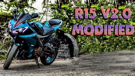 Best Modification R15 by Top 5 Yamaha R15 V2 0 Modifications You Seen 5