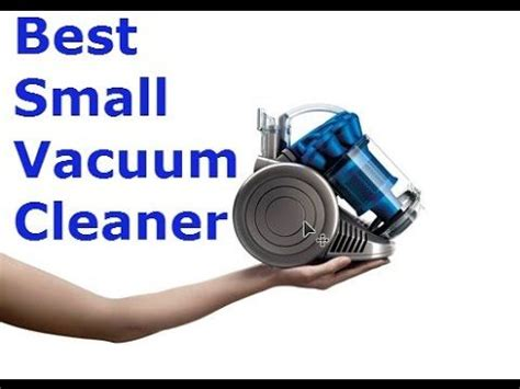 Best Small Vacuum by Best Small Vacuum Cleaner 2016 Stuff To Buy