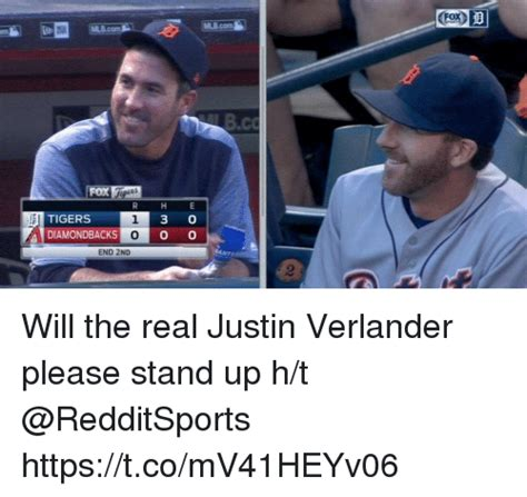 Justin Verlander Meme - tigers 1 3 o a diamondbacks o o o end 2nd bco will the real justin verlander please stand up ht