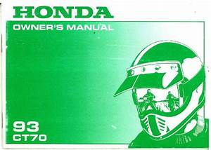 1993 Honda Ct70 Scooter Owners Manual