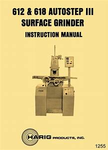 Harig 612  U0026 618 Autostep Iii Surface Grinder Instructions