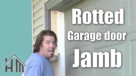 repair  garage door jamb rotted wood easy home