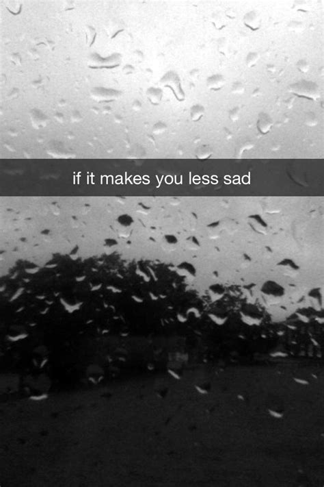 sad snapchat quotes quotesgram