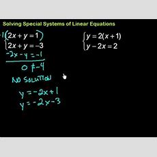 Solving Special Systems Of Linear Equations Youtube