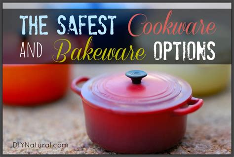 cookware safest bakeware cook cooking those around options choosing kitchen opinions revolve opinion matter few types always different safety utensils