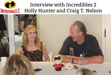 craig t nelson incredibles 2 an interview with incredibles 2 holly hunter and craig t