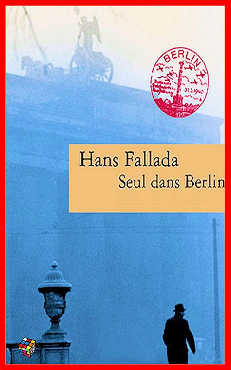 seul dans berlin hans fallada seul dans berlin 187 telecharger livres bd comics mangas magazines