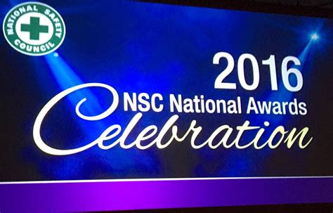 The 2016 National Safety Council Nsc Honors Highest Achievers In Safety 2016 10 19