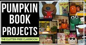 The Nu Projects : pumpkin book projects clutter free classroom ~ Eleganceandgraceweddings.com Haus und Dekorationen