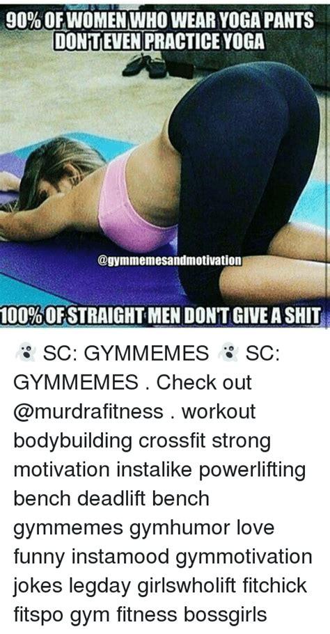 Funny Yoga Meme - image gallery hilarious yoga pants memes