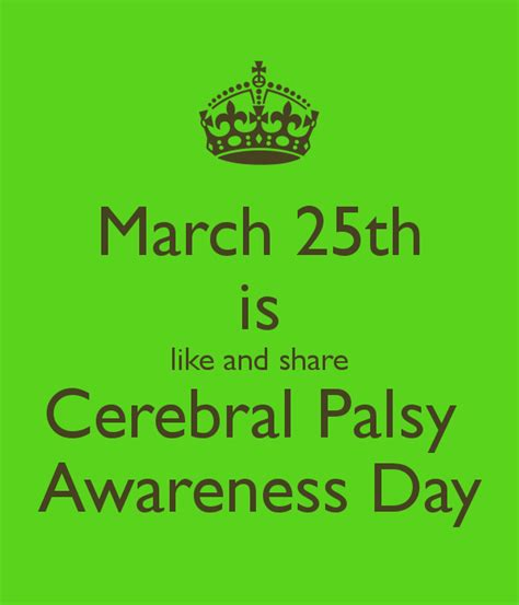 National Cerebral Palsy Awareness Day  March 25th