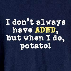 ADHD Humor - Hu... Funny Mental Hospital Quotes