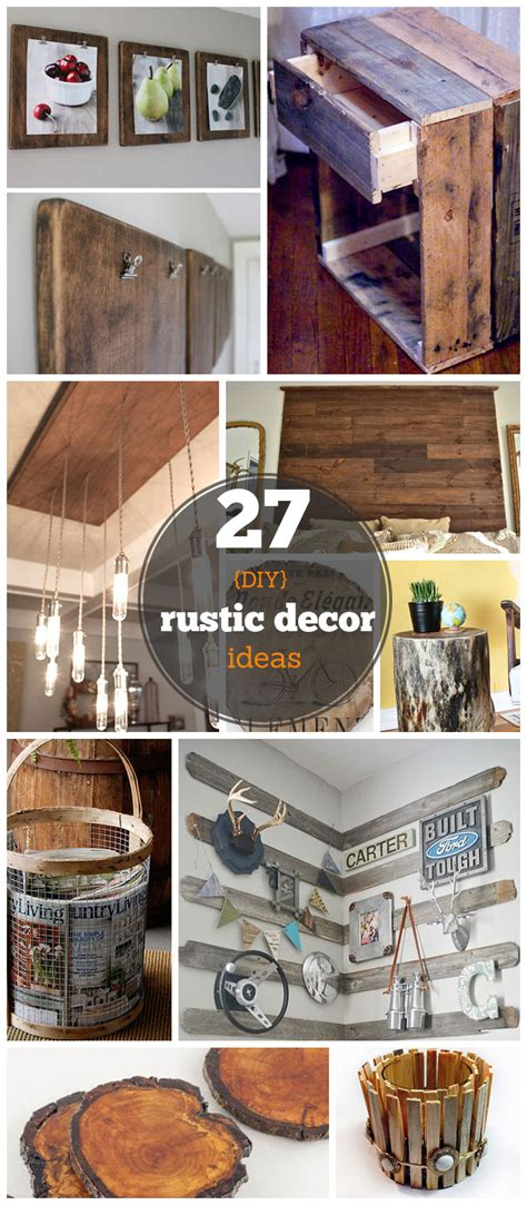 27 diy rustic decor ideas for the home diy rustic home decorating on a budget house