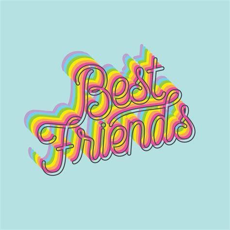 best friend word design best friend wallpaper best